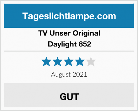 TV Unser Original Daylight 852 Test