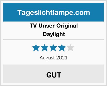 TV Unser Original Daylight Test